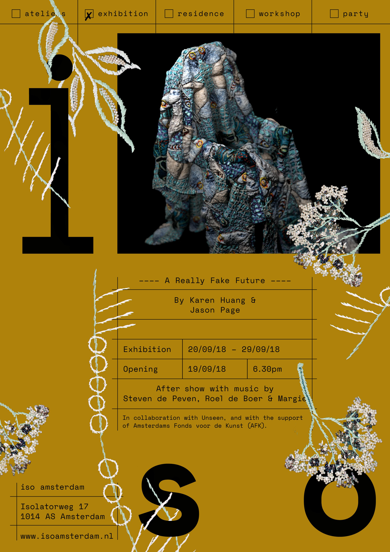 ISO Amsterdam -Invitation - A Really Fake Future - Karen Huang & Jason Page